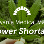 Pennsylvania Medical Marijuana Flower Shortage