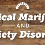 Medical Marijuana and Anxiety Disorders